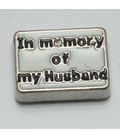 Charm In memory of my Husband