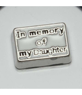 Charm In memory of my Daughter